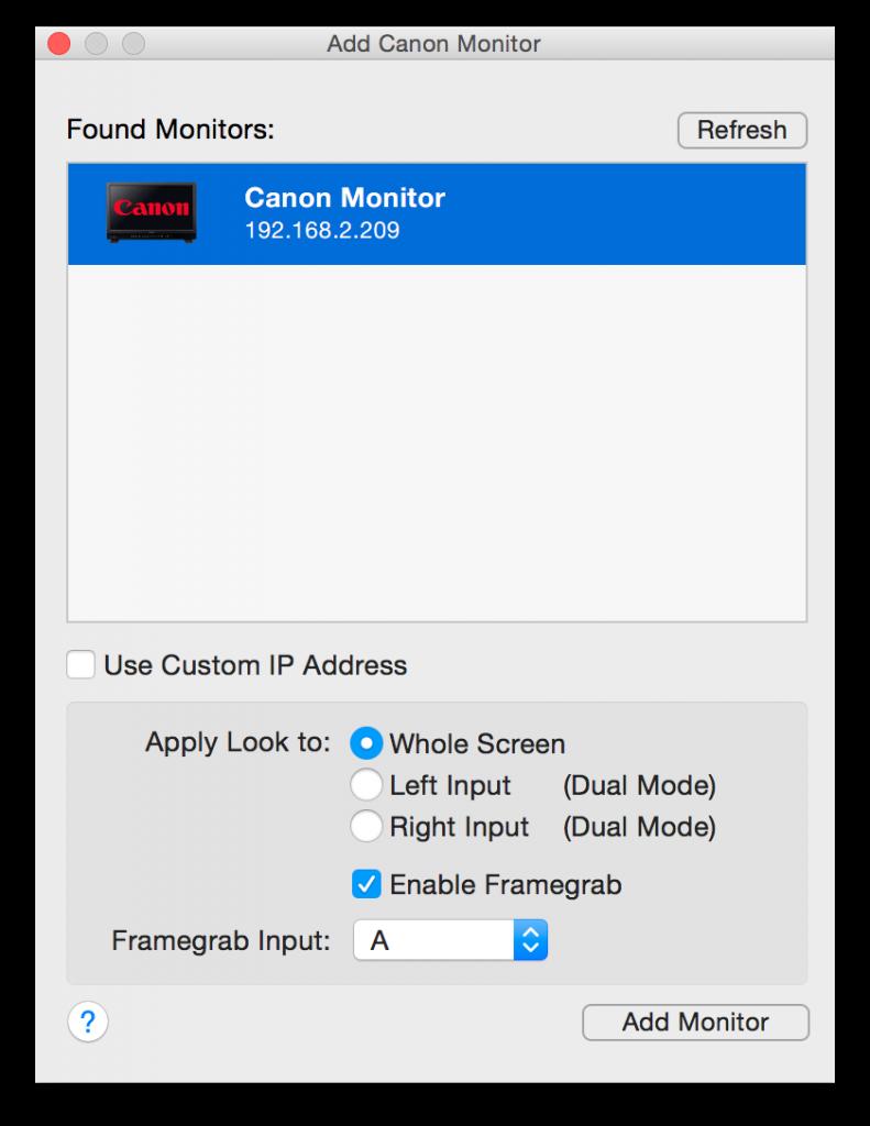 Figure 2: Add Canon Monitor