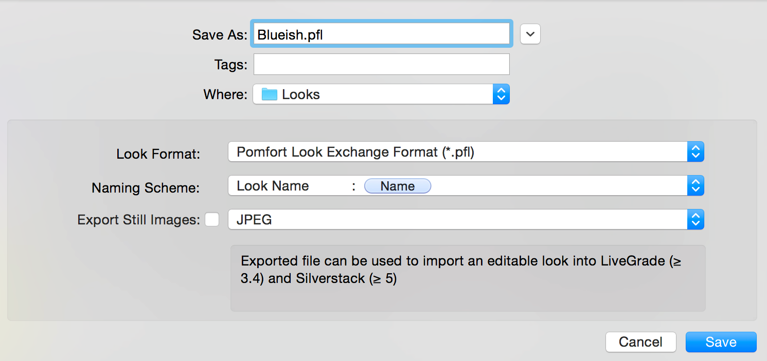 "Figure 2: Save dialog for ""Pomfort Looks"""
