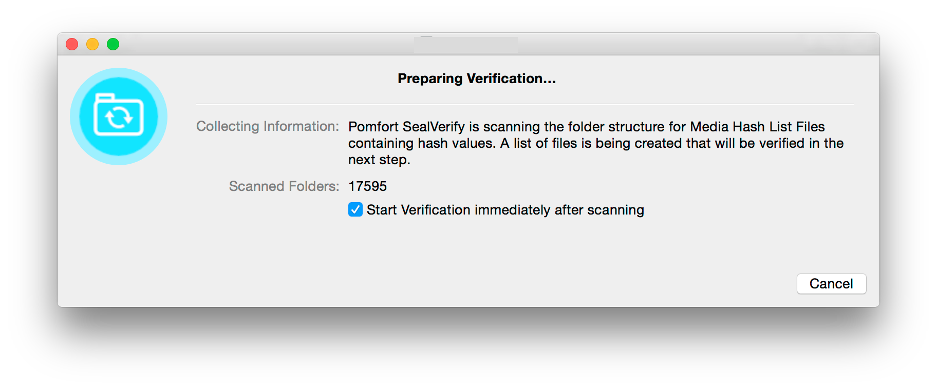 Fig. 8: Preparing verification and looking for Pomfort Seal or mhl files